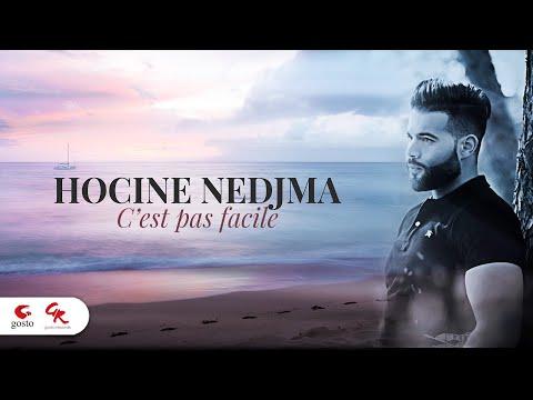 Houcine Nedjma ... C'est Pas Facile ( Officiel Video Lyric )