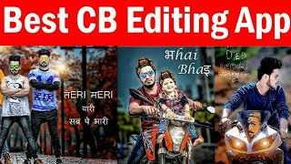 Best CB Editing App for Android