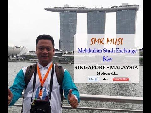 Perjalanan Luar Biasa !!! SMK Musi melakukan Studi Exchange ke Malaysia dan Siingapore