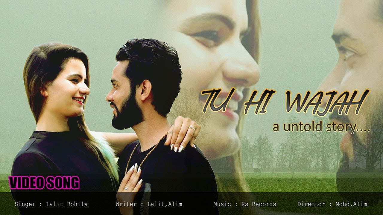 Tu Hi Wajah Full Video Song | Latest Hindi Song | New Hindi Song 2019