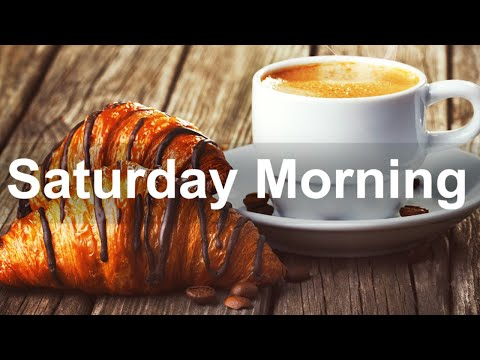 Saturday Morning Jazz - Good Mood Jazz and Bossa Nova Music for Happy Morning