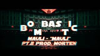 MAULI - ''MAULI'' pt.2 prod. morten ● [2K] ● Bombastic