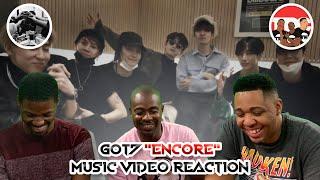 """GOT7 """"Encore"""" Music Video Reaction"""
