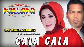 Gala Gala Evie Tamala Feat Brodin New Pallapa MP3