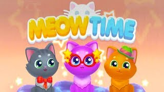 Meowtime Android/iOS - Cat Games For Kids Gameplay ᴴᴰ