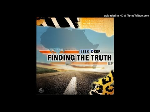 Lelo Deep- Finding The Truth EP preview