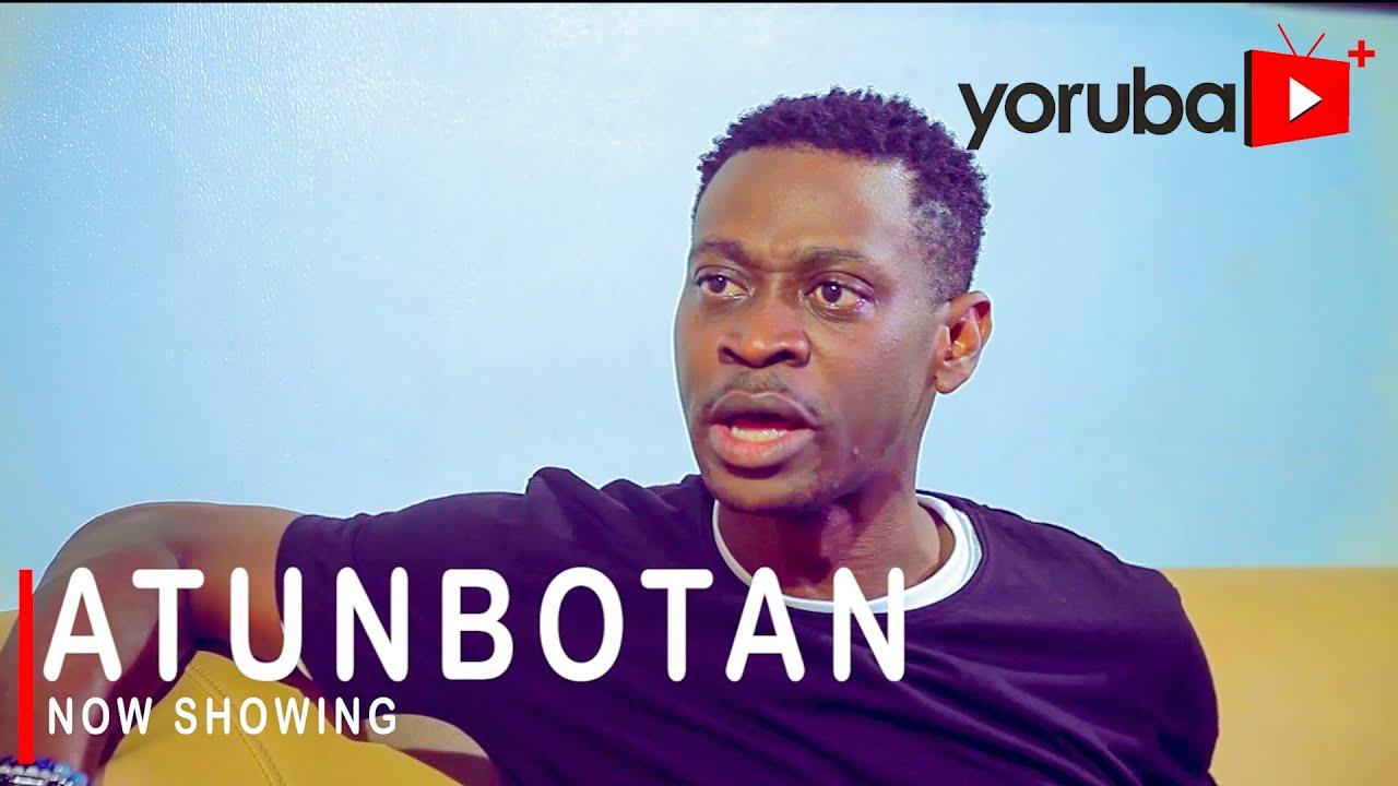 Download Atunbotan Latest Yoruba Movie 2021 Drama Starring Lateef Adedimeji | Fathia Balogun | Yomi Fabiyi