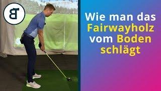 Das Fairwayholz vom Boden spielen   wie du mit dem Fairwayholz maximale Länge vom Boden erreichst
