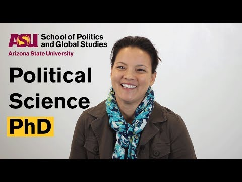 Why should you get a PhD in political science at ASU?