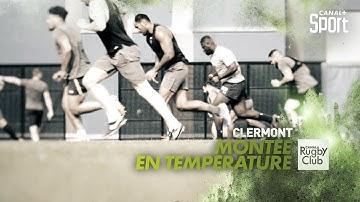 Reportage inside : Clermont, montée en température - Canal Rugby Club