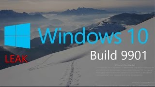 WINDOWS 10 LEAK: Build 9901 Featuring Cortana