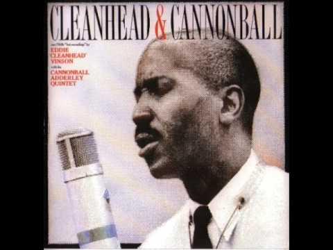 Eddie 'Cleanhead' Vinson & Cannonball Adderley —