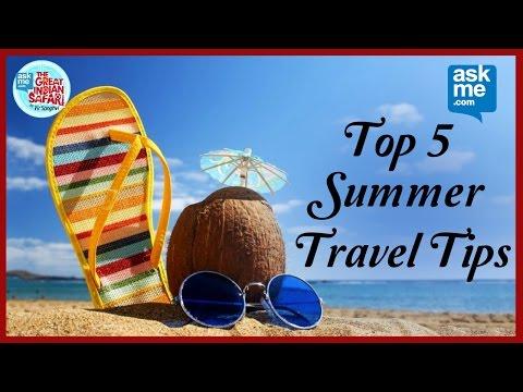 Top 5 Travel Tips (Summer) | Summer Travel Essentials | Vir Sanghvi