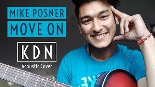 Mike Posner - Move On (KDN Acoustic Cover) Video