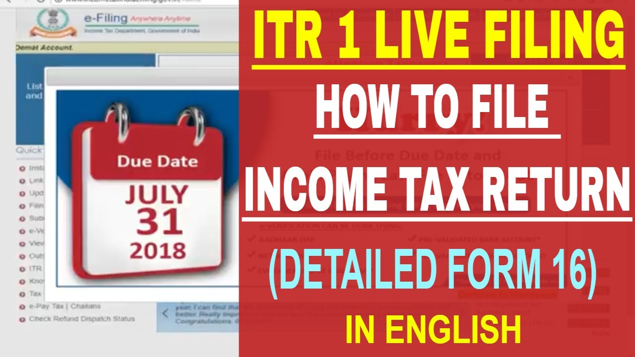 How to file ITR for salaried persons (AY 2018-19), How to file Income tax return with form 16, ITR 1