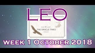 LEO WEEK 1 OCTOBER 2018 GREAT PASSION! FREE FORECAST