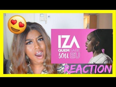 IZA - Quem Sabe Sou Eu (Lyric Video) REACTION (REAÇÃO)