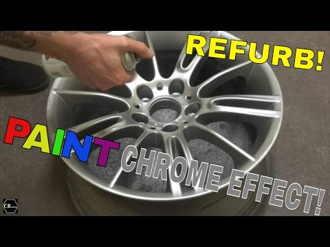 How To Refurbish Wheels & Paint Chrome Effect! - CB CarStyle How-To's!