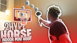 INDOOR MINI-HOOP HORSE WITH 2HYPE!!!