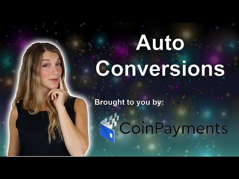 Crypto auto conversions are a breeze with CoinPayments