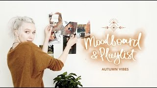 Moodboard & Playlist: Осень