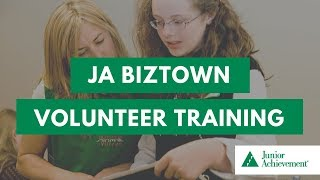 JA BizTown Volunteer Training | Segment One