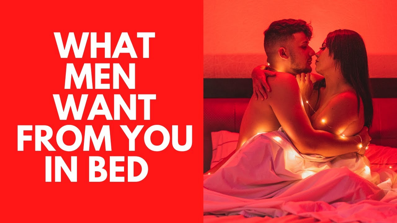 10 Surprising Things Men Want In Bed