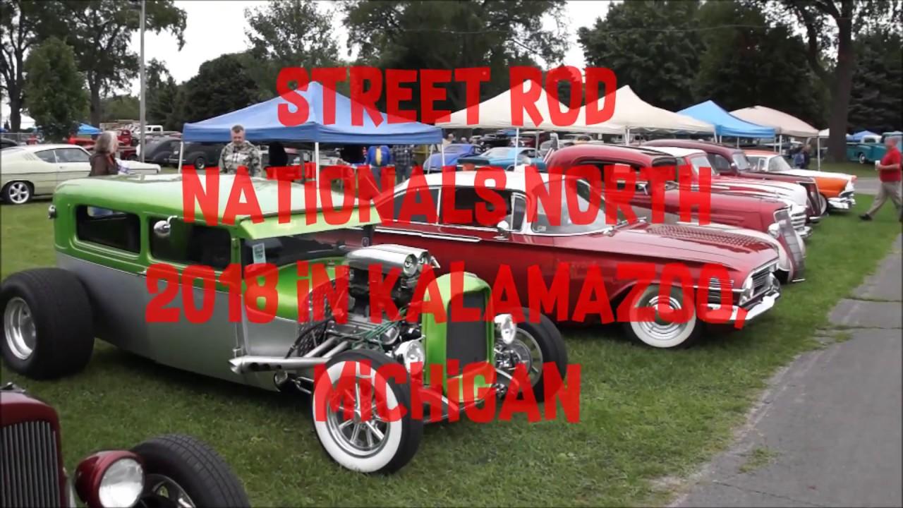 STREET ROD NATIONALS NORTH In Kalamazoo Michigan VIDEO YouTube - Kalamazoo michigan car show