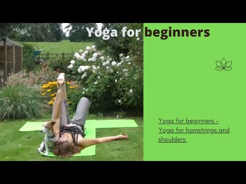 Yoga for beginners.Yoga 50+.Yoga UK. Yoga for shoulders & hamstrings.