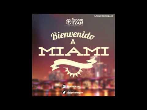 Dj Private Ryan - Bienvenido A Miami 2014