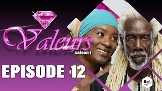 Valeurs - Saison 1 - Episode 12