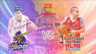 CLS Knights VS San Miguel Alab Pilipinas| 16 Dec 2018| ASEAN Basketball League S9 thumbnail