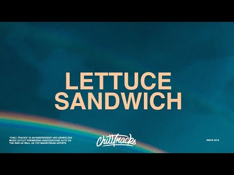 Lil Skies - Lettuce Sandwich (Lyrics)