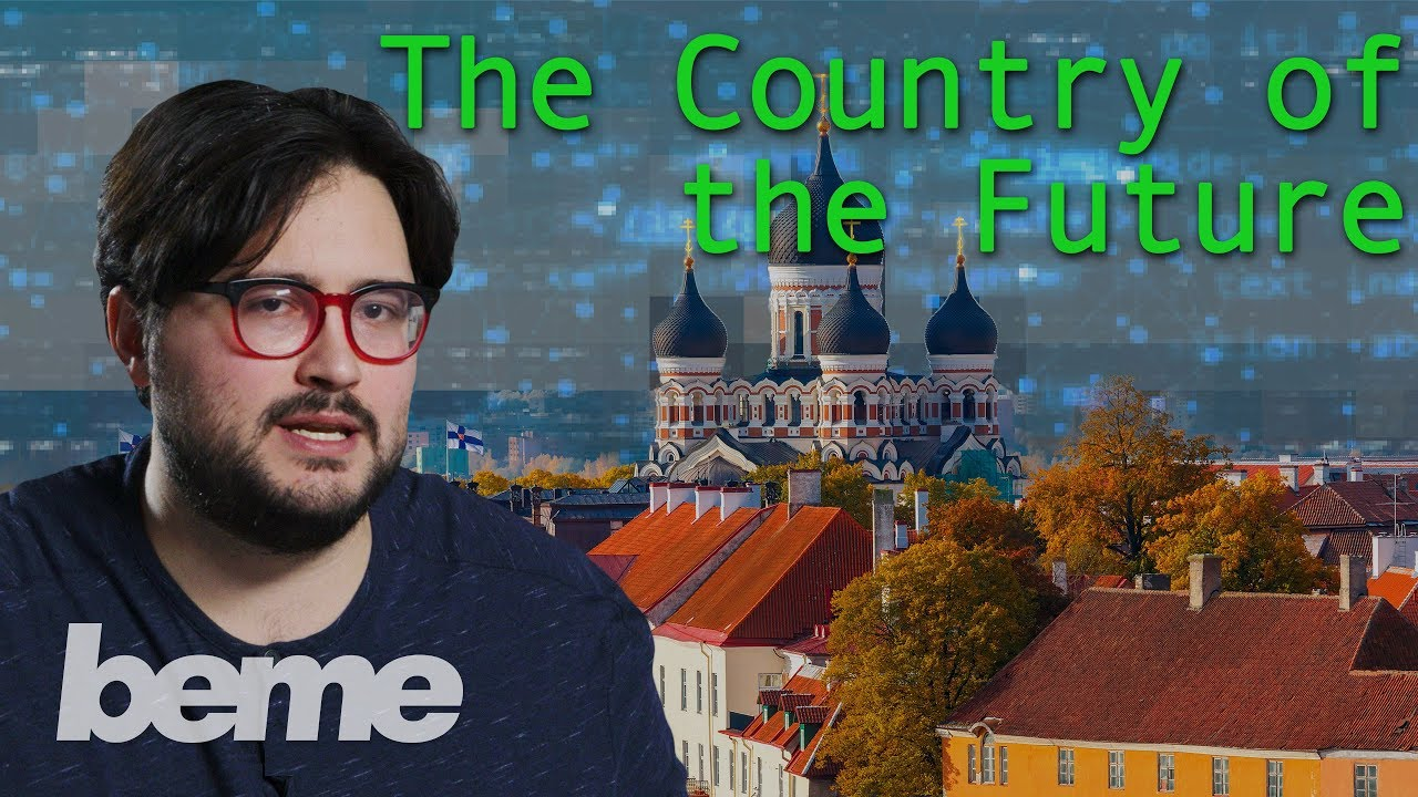 Estonia Built the Society of the Future from Scratch