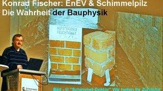 EnEV & Schimmelpilz: Die Wahrheit der Bauphysik