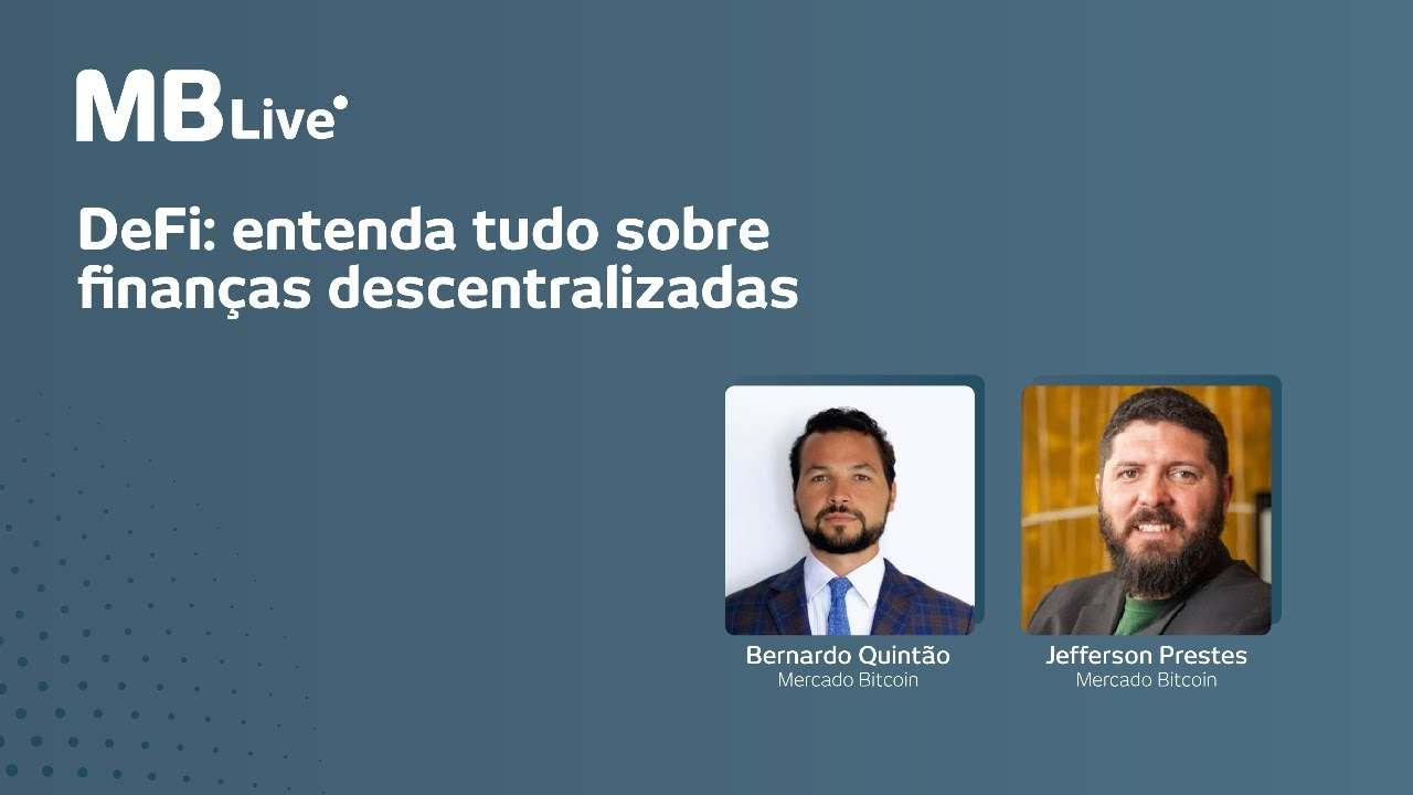 🔴MBLive - DeFi: entenda tudo sobre finanças descentralizadas