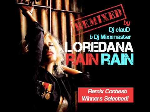 Loredana - Rain Rain   Dj clauD & Dj Mixxmaster Remix