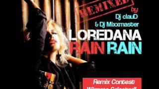 Loredana - Rain Rain (Dj clauD & Dj Mixxmaster Remix)