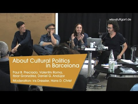 About Cultural Politics in Barcelona