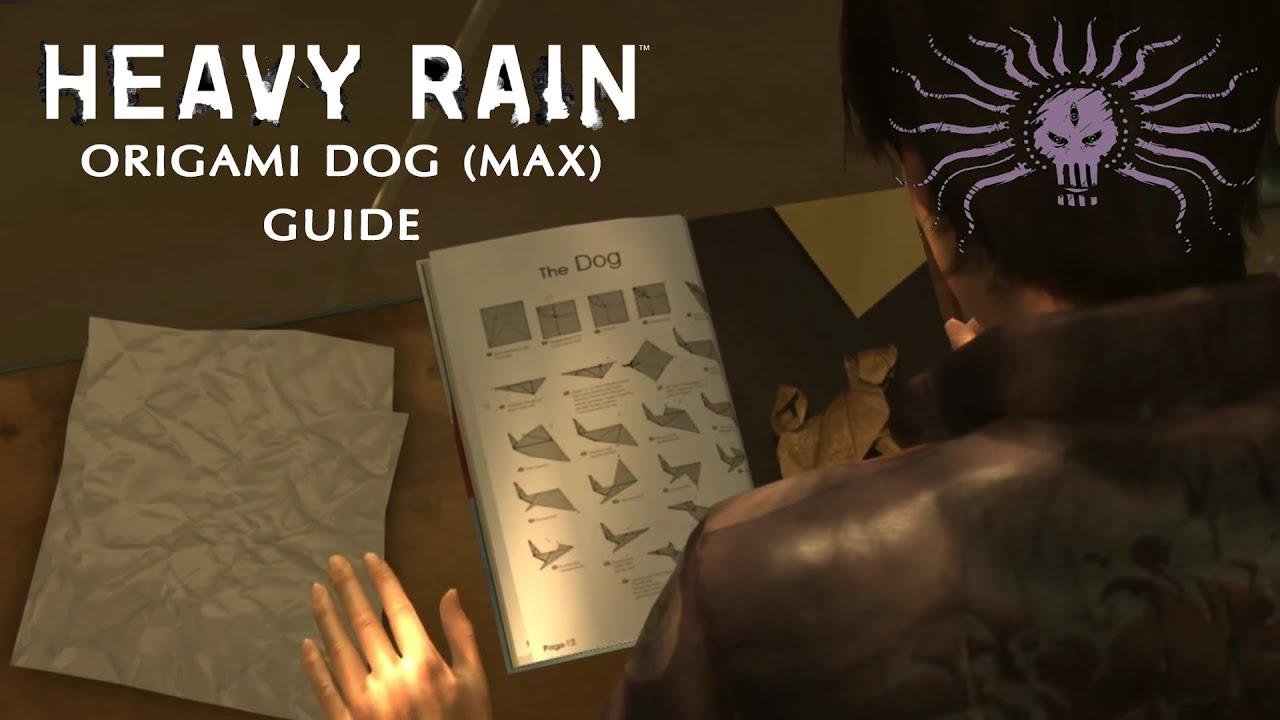 Heavy Rain Origami Guide Dog Max