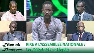 Dine ak Diamono (29 nov. 2018) - RIXE A L'ASSEMBLEE NATIONALE : Les Débats Et Les Dégâts