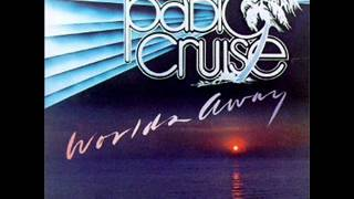 Worlds Away - Pablo Cruise