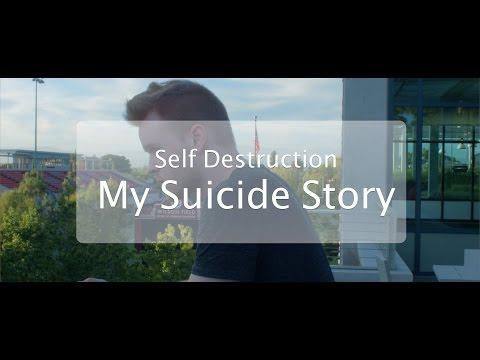 Self Destruction | My Suicide Story