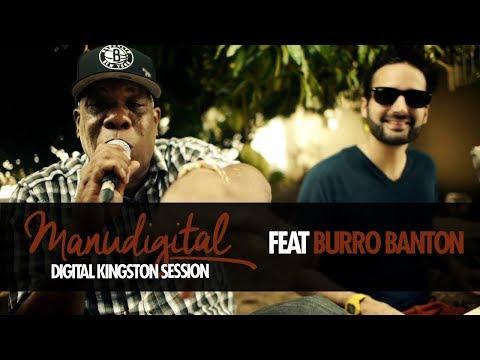 MANUDIGITAL & BURRO BANTON - DIGITAL KINGSTON SESSION (Official Video)