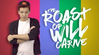 THE ROAST OF WILL CARNE (feat. Lorie Way) ♫