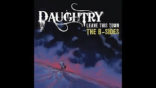 Daughtry Leave This Town The B Sides Full Album