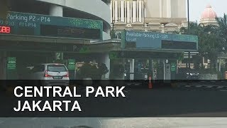 Tempat Parkir Central Park Jakarta (Part 1 - LG-P12)