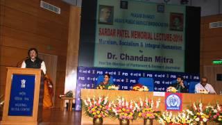Sardar Patel Memorial Lecture 2014 By Dr. Chandan Mitra