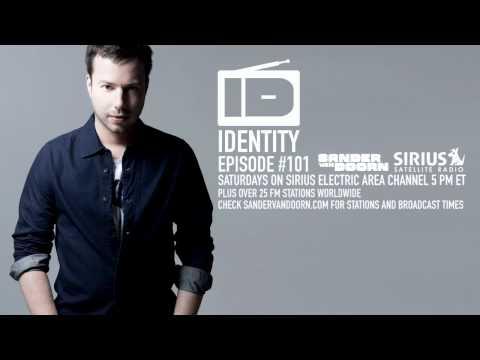 Sander van Doorn - Identity Episode 101