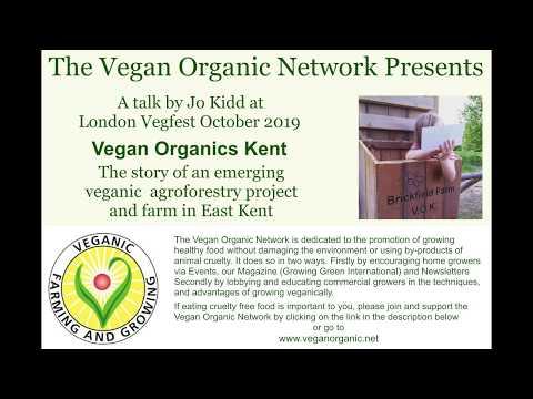 Vegan Organics Kent. Veganic agroforestry project farm East Kent vegan organic permaculture Jo  Kidd